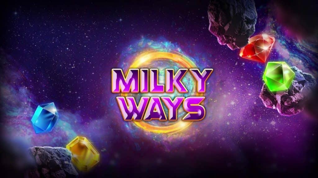 Milky Ways Slot