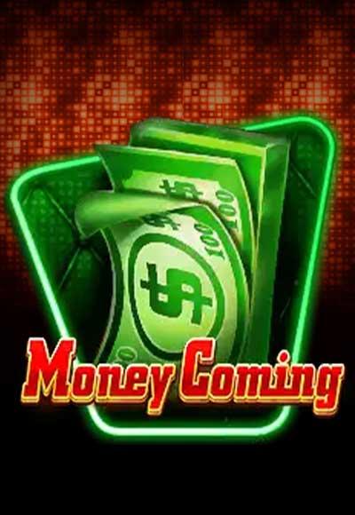 Money-Coming